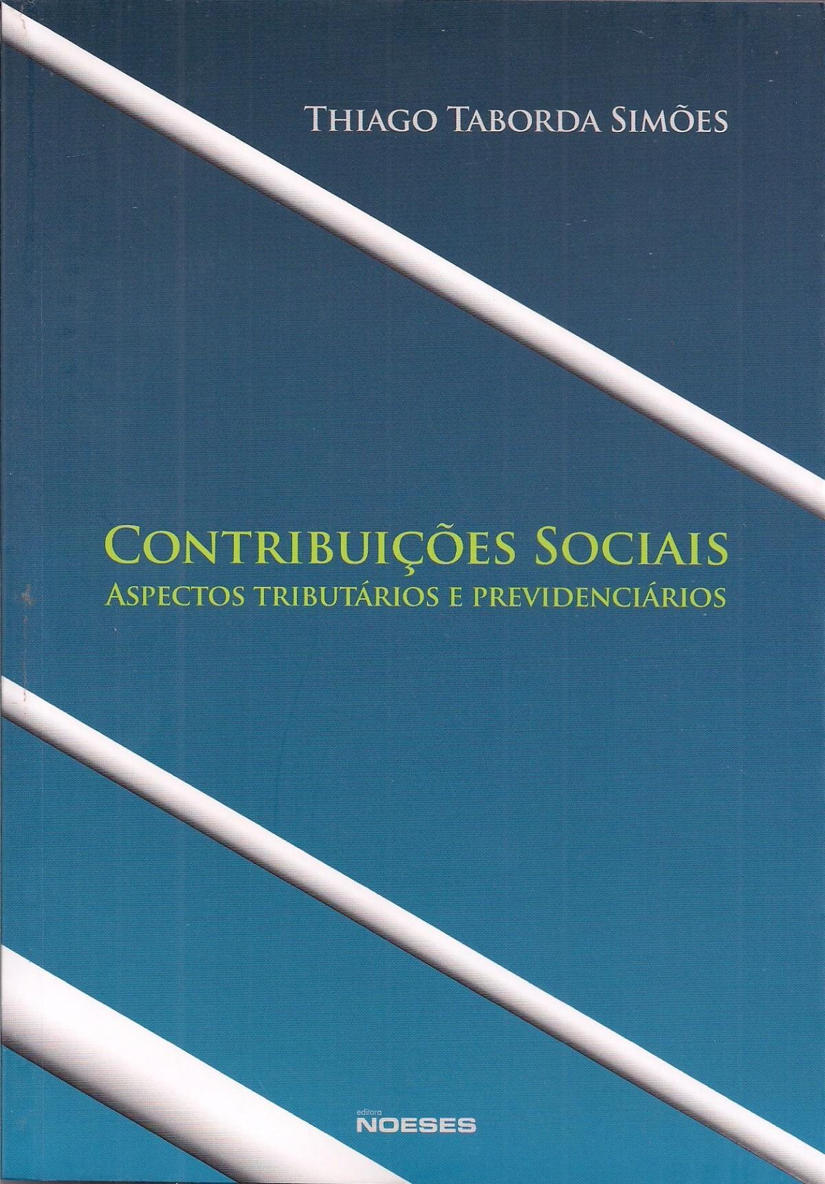 Foto 1 - Contribuições Sociais: Aspectos Tributários e Previdenciários