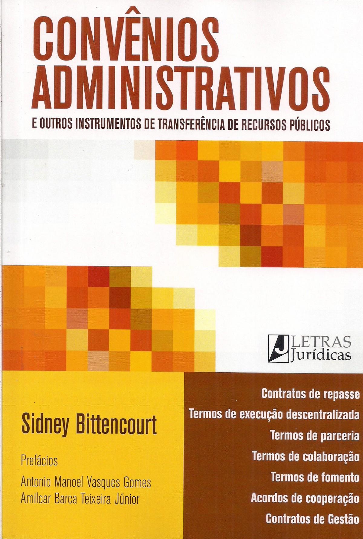 Foto 1 - Convênios Administrativos - E outros Instrumentos de transferência de Recursos Públicos