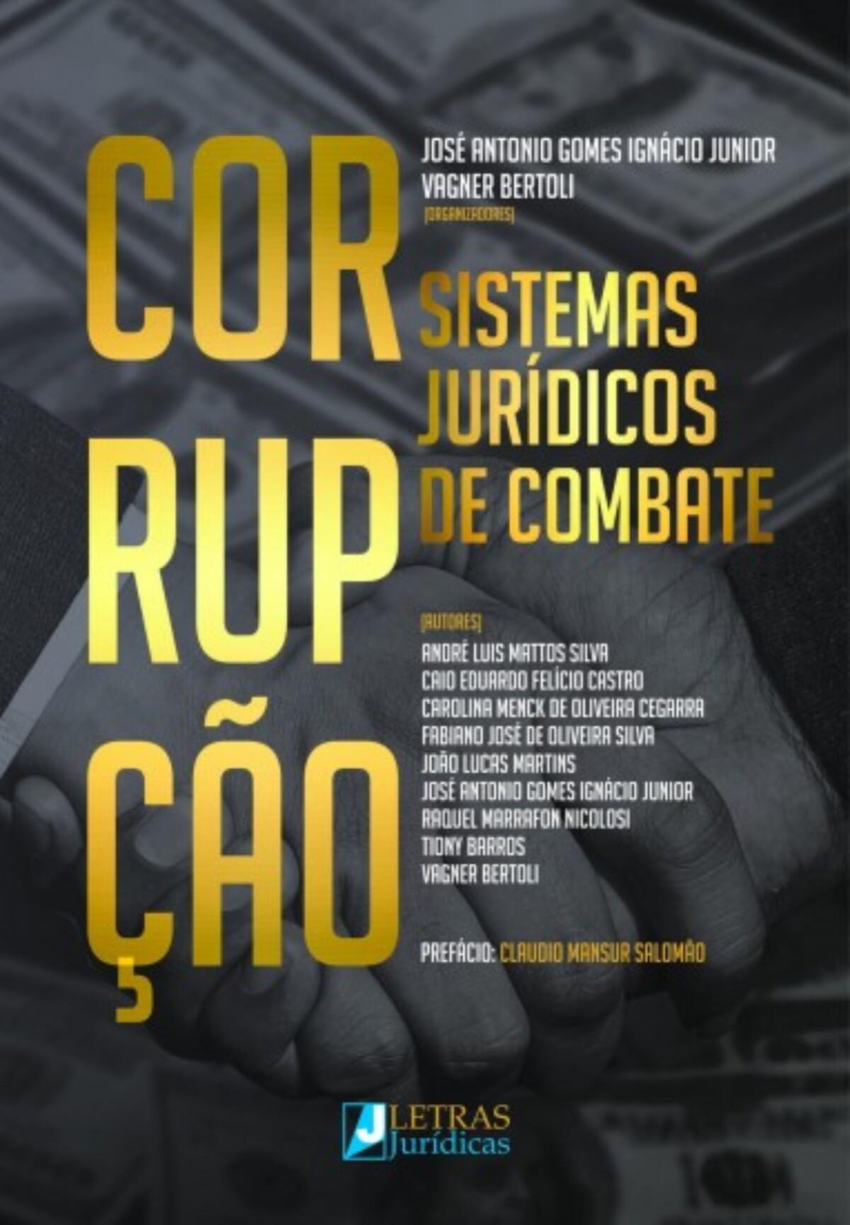 Foto 1 - Corrupção - Sistemas Jurídicos de Combate