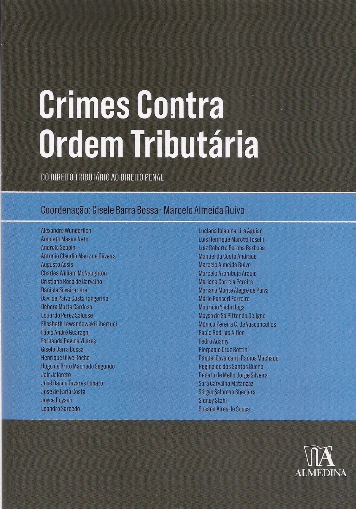 Foto 1 - Crimes contra ordem tributária, Do Direito Tributário ao Direito Penal