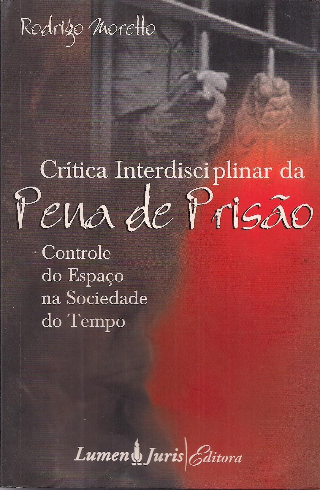 Foto 1 - Crítica Interdisciplinar da Pena de Prisão