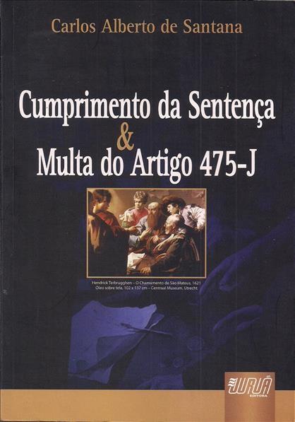 Foto 1 - Cumprimento da Sentença & Multa do Artigo 475-J