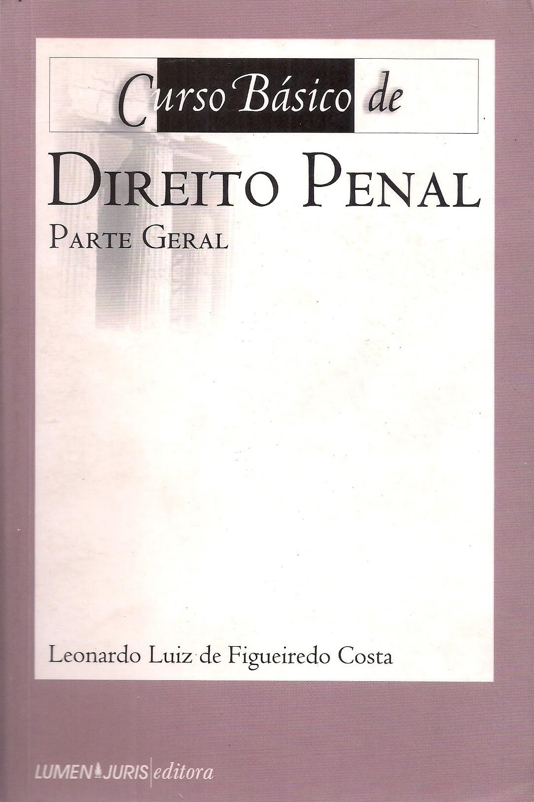 Foto 1 - Curso Básico de Direito Penal - Parte Geral