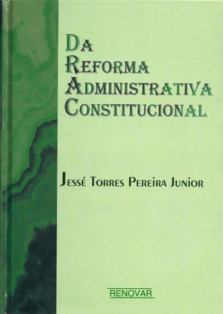 Foto 1 - Da Reforma Administrativa Constitucional