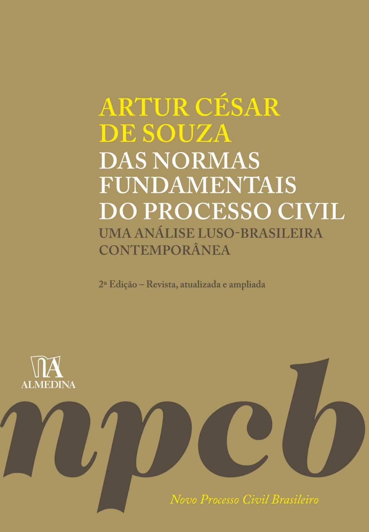 Foto 1 - Das Normas Fundamentais do Processo Civil - Uma análise luso-brasileira contemporânea