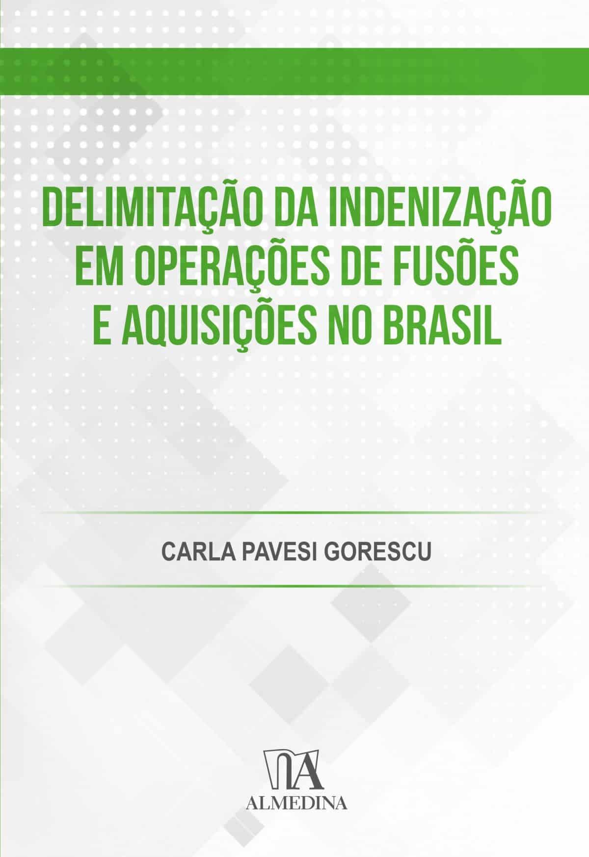 Foto 1 - Delimitação da Indenização em Operações de Fusões e Aquisições no Brasil