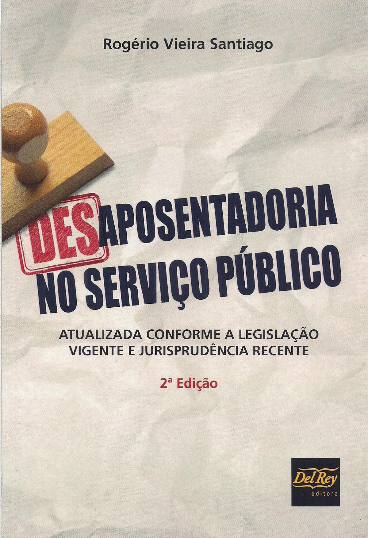 Foto 1 - Desaposentadoria no Serviço Público