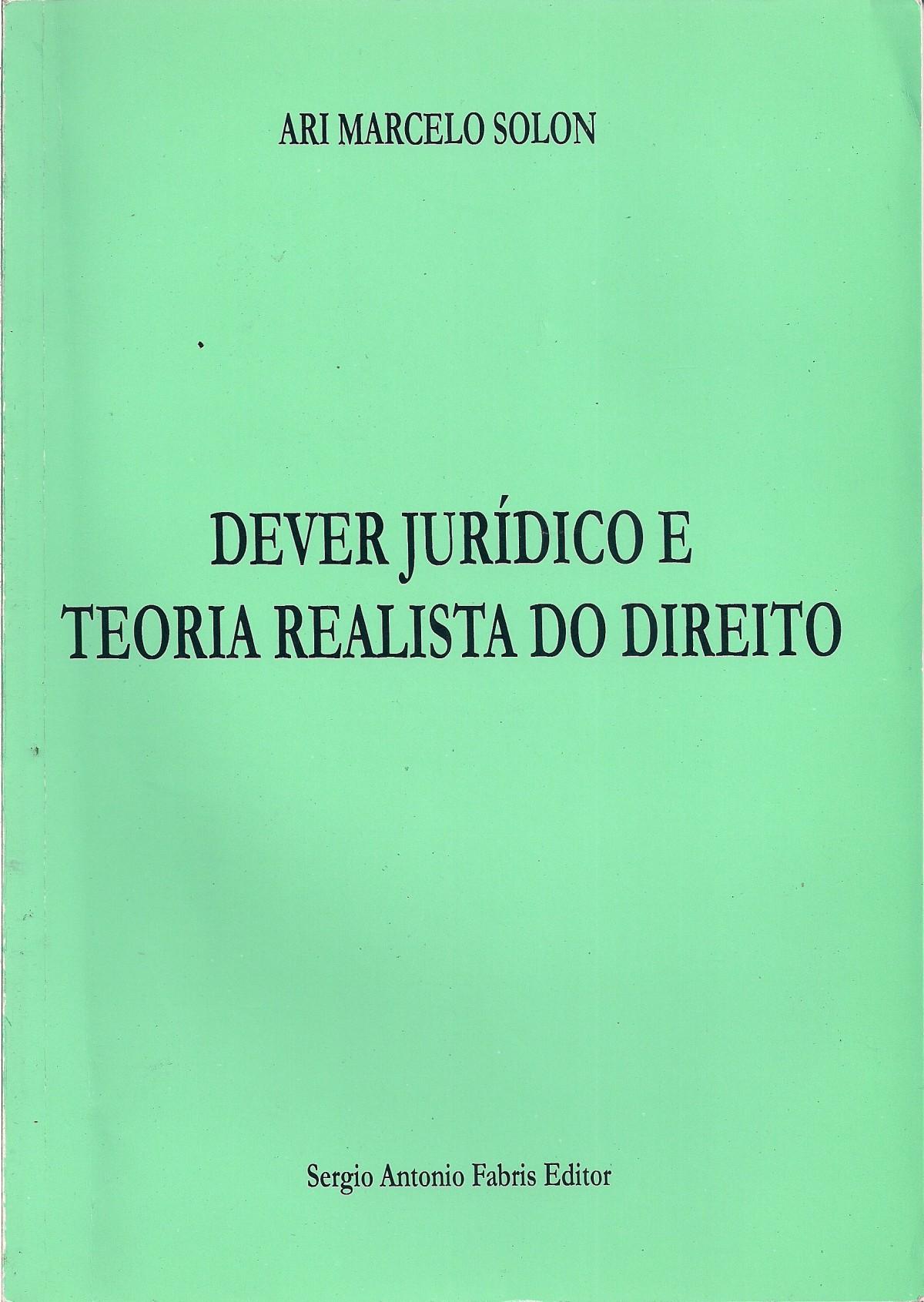 Foto 1 - Dever Jurídico e Teoria Realista do Direito