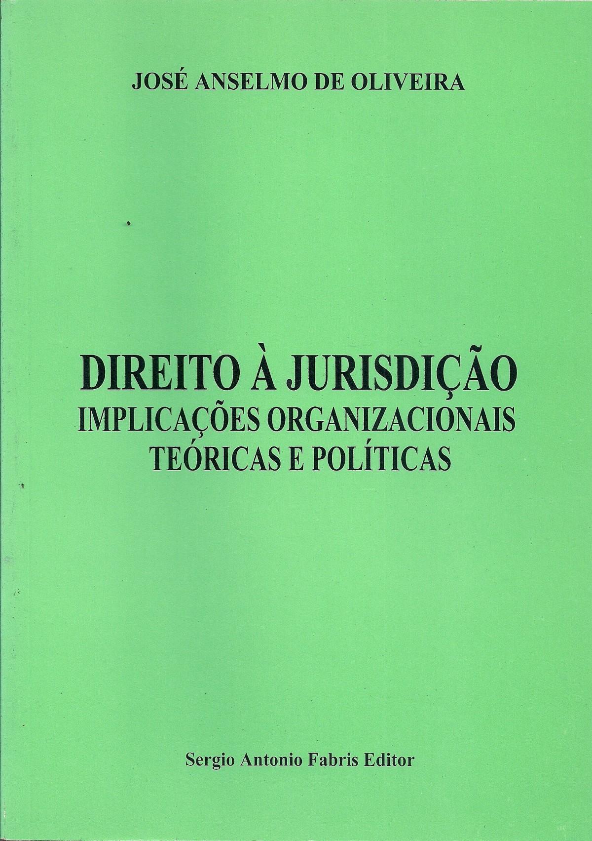 Foto 1 - Direito À Jurisdição: Implicações Organizacionais Teóricas E Políticas