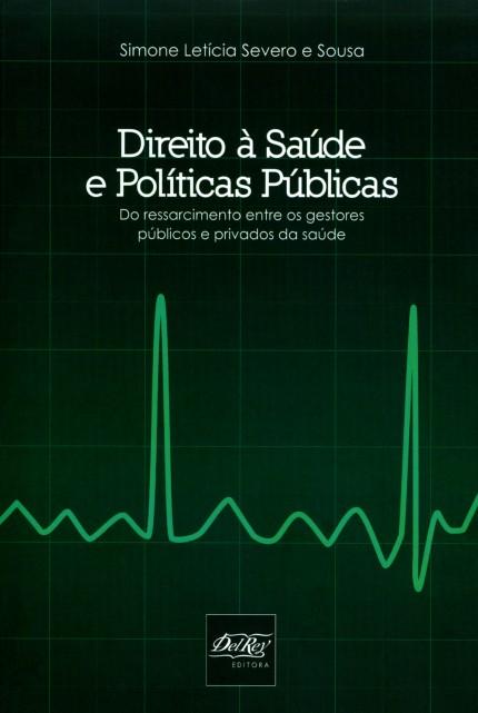 Foto 1 - Direito À Saúde e Políticas Públicas