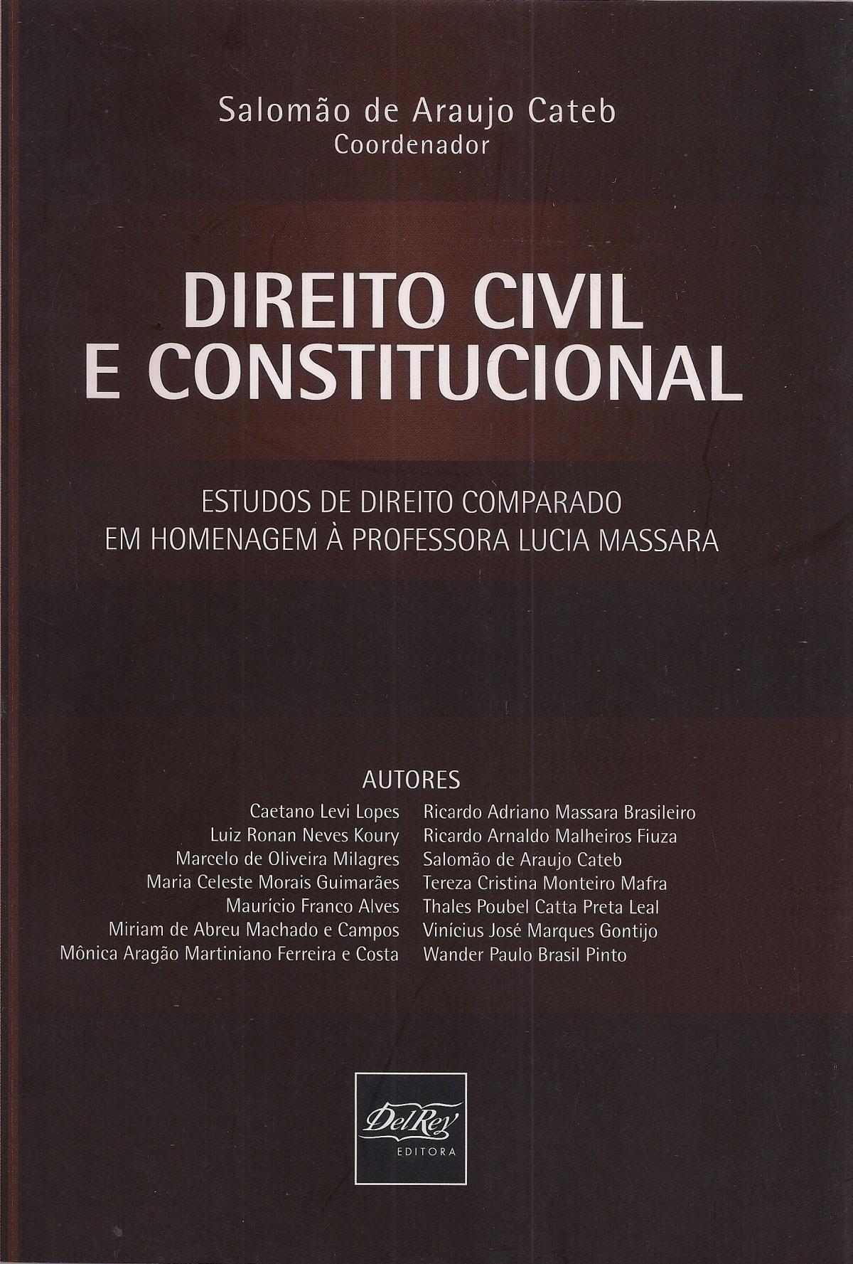 Foto 1 - Direito Civil e Constitucional: Estudos de Direito Comparado em Homenagem à Professora Lucia Massara