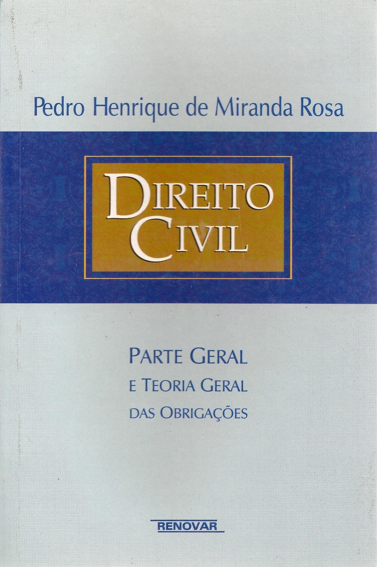 Foto 1 - Direito Civil: Parte Geral e Teoria Geral das Obrigações