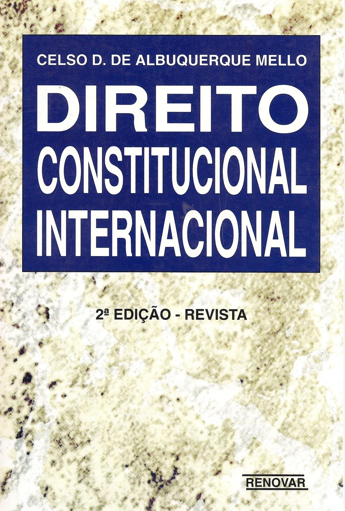 Foto 1 - Direito Constitucional Internacional - 2ª Ed.