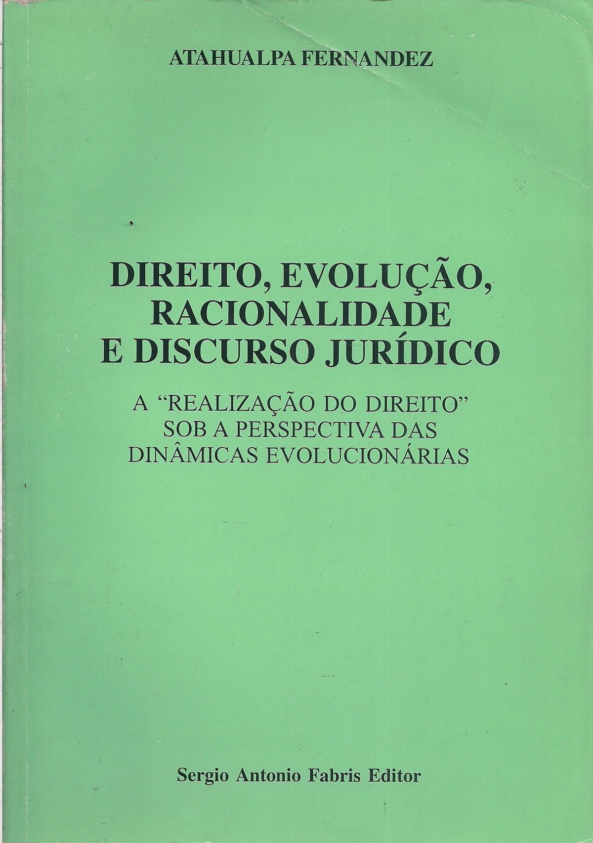 Foto 1 - Direito, Evolução, Racionalidade e Discurso Jurídico