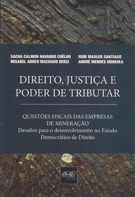 Foto 1 - Direito, Justiça e Poder de Tributar