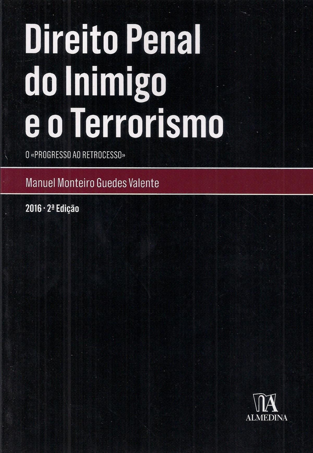Foto 1 - Direito Penal do Inimigo e o Terrorismo