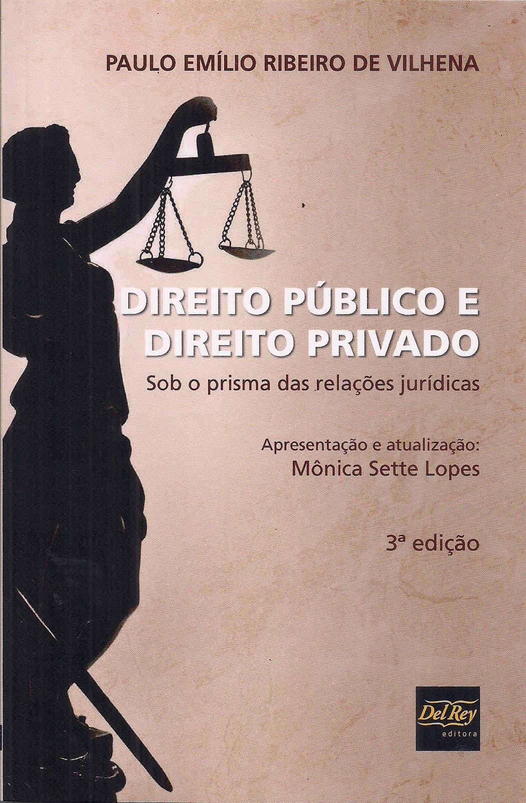 Foto 1 - Direito Público e Direito Privado - Sob o prisma das relações jurídicas
