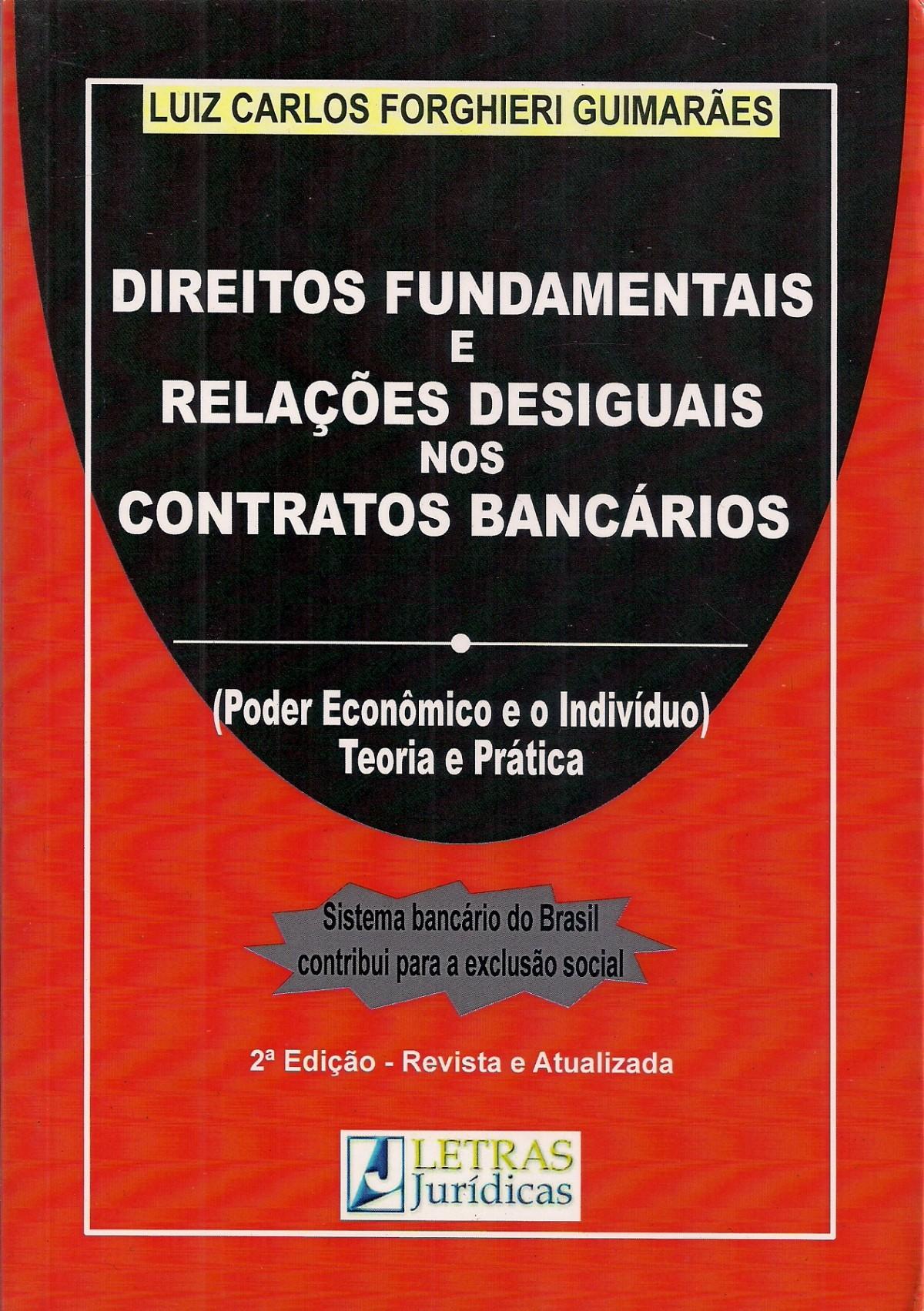 Foto 1 - Direitos Fundamentais e Relações Desiguais nos Contratos Bancários