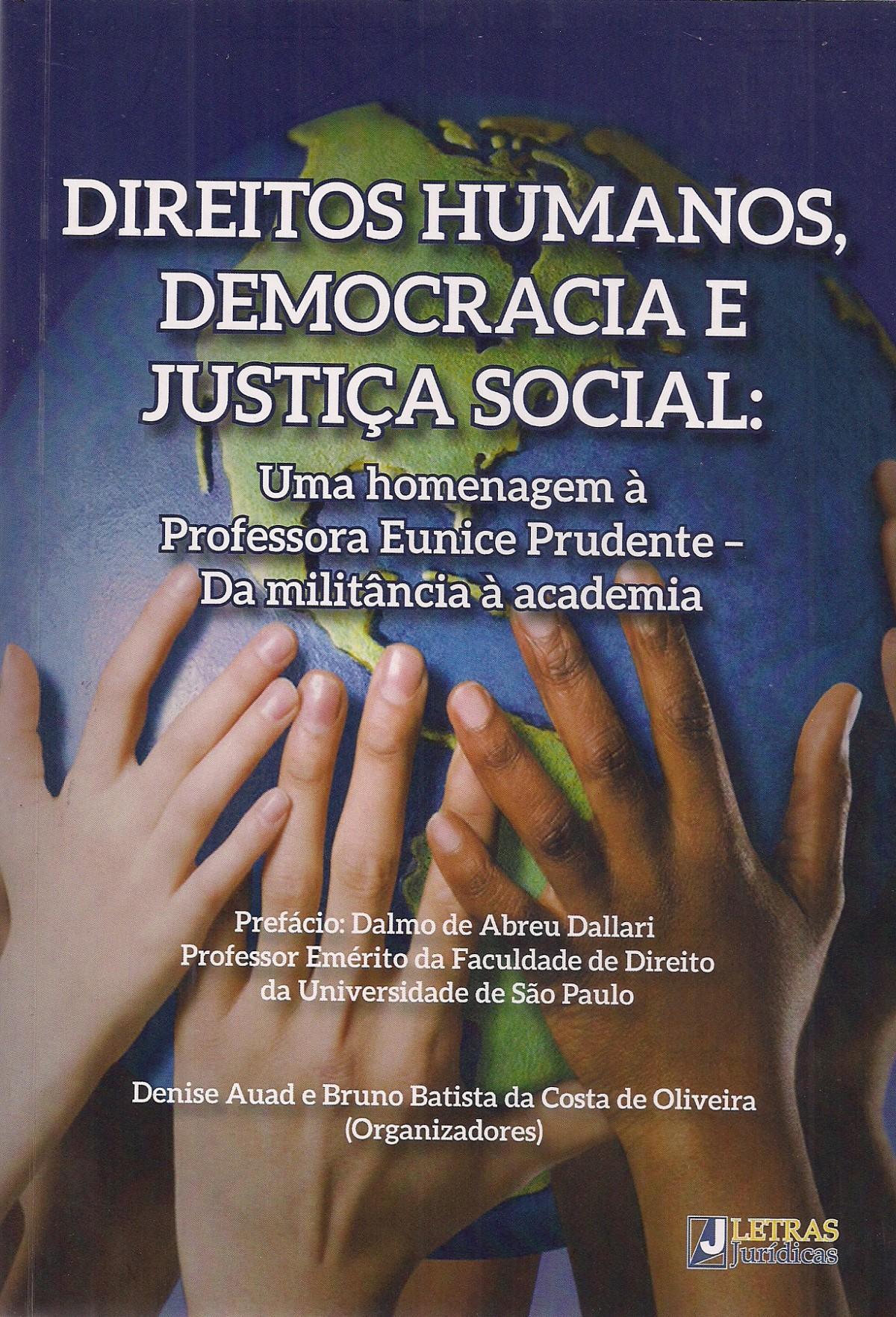Foto 1 - Direitos Humanos, Democracia e Justiça Social