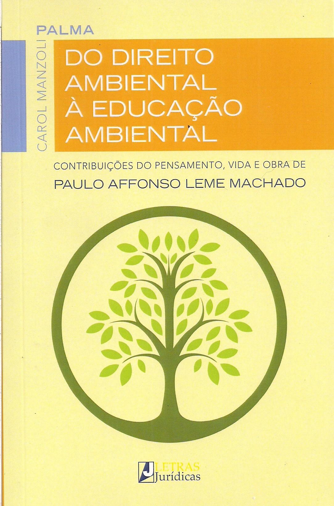 Foto 1 - Do Direito Ambiental à Educação Ambiental