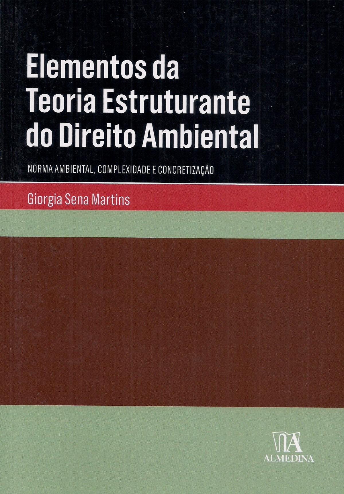 Foto 1 - Elementos da Teoria Estruturante do Direito Ambiental