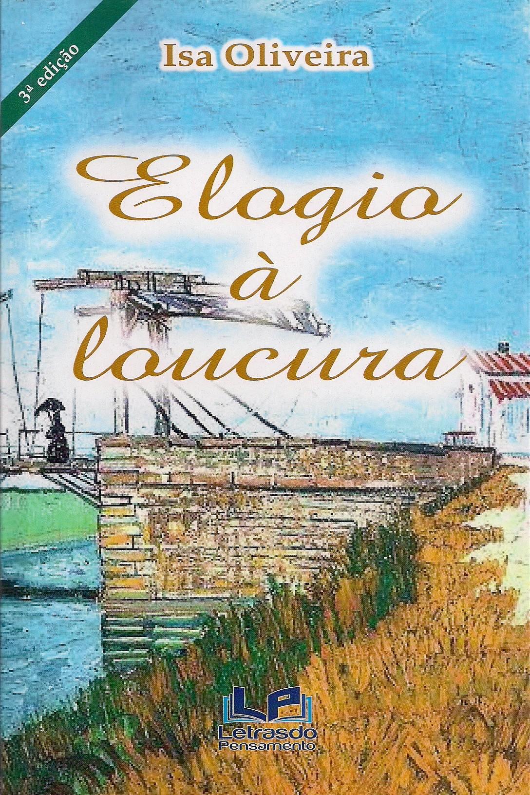 Foto 1 - Elogio à Loucura