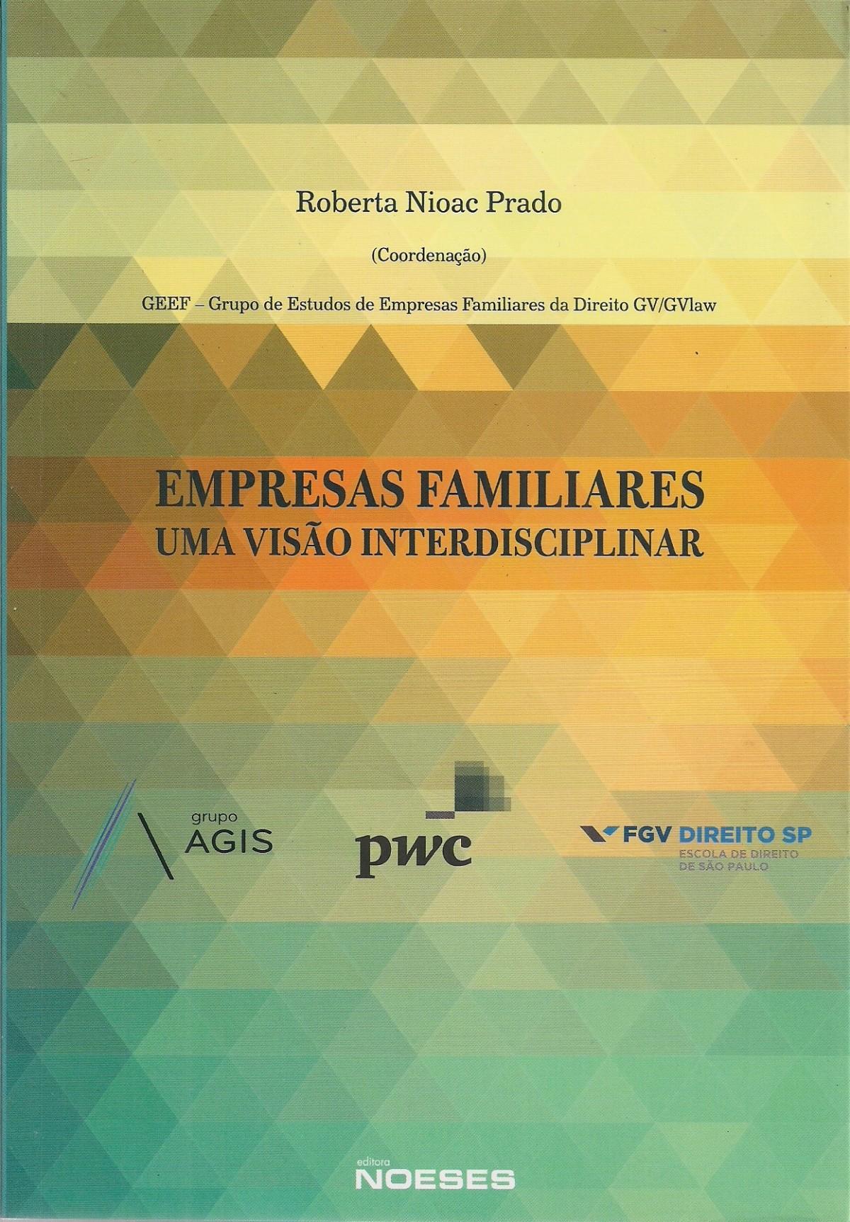 Foto 1 - Empresas Familiares: Uma Visão Interdisciplinar