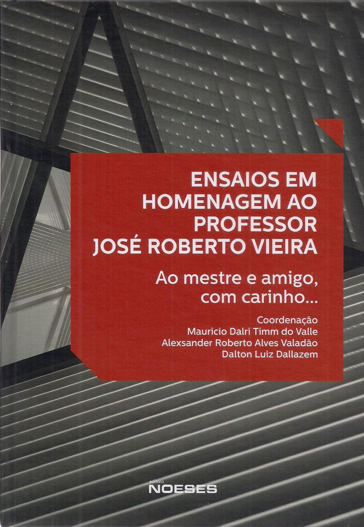 Foto 1 - Ensaios em Homenagem ao Professor José Roberto Vieira