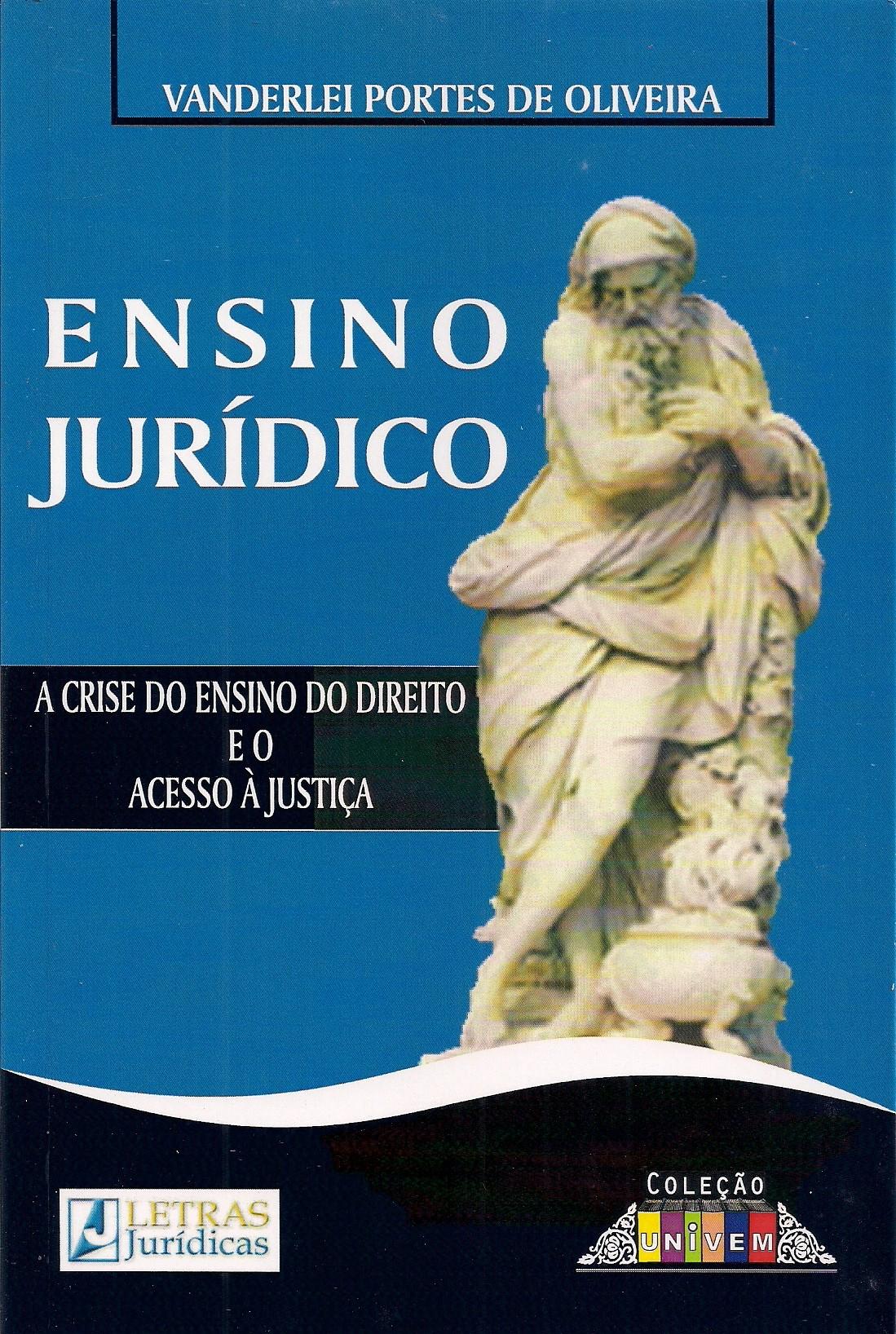 Foto 1 - Ensino Jurídico - A Crise do Ensino no Direito e o Acesso à Justiça