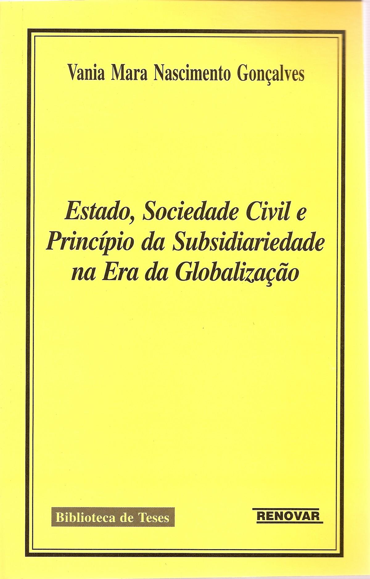 Foto 1 - Estado, Sociedade Civil e Princípio da Subsidiariedade na Era da Globalização