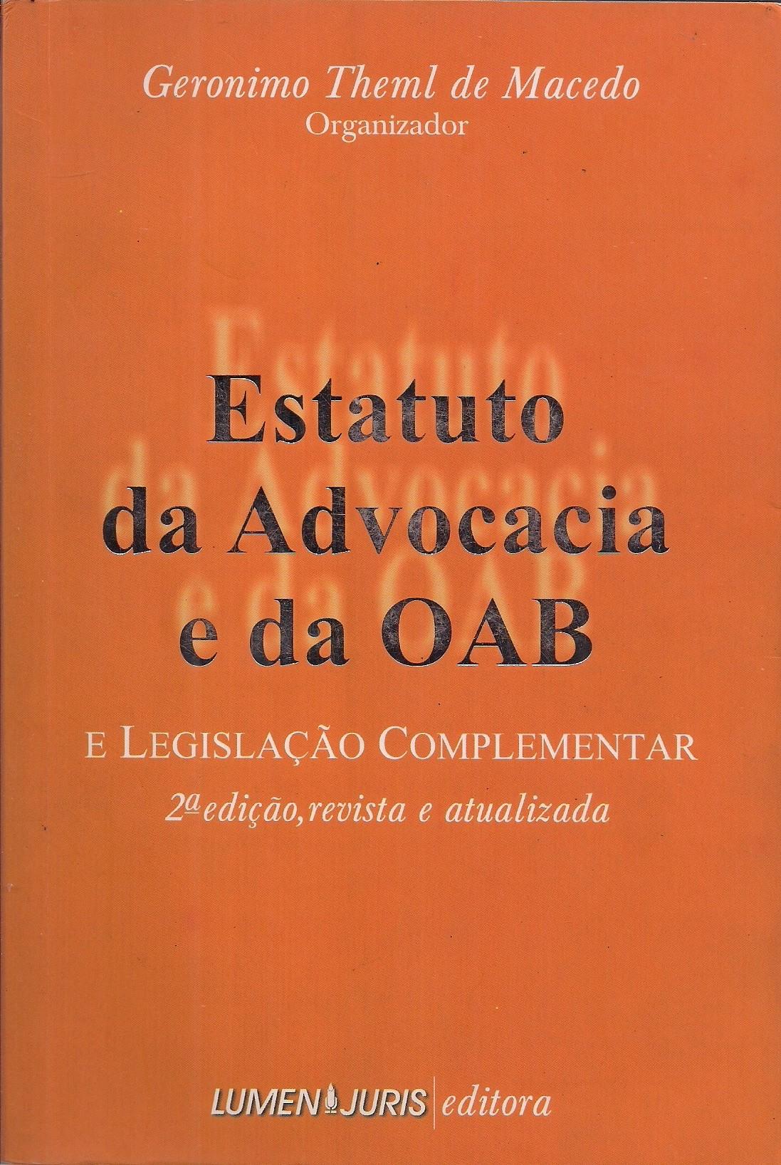 Foto 1 - Estatuto da Advocacia e da Oab e Legislação Complementar - 2ª Edição, Revista e Atualizada