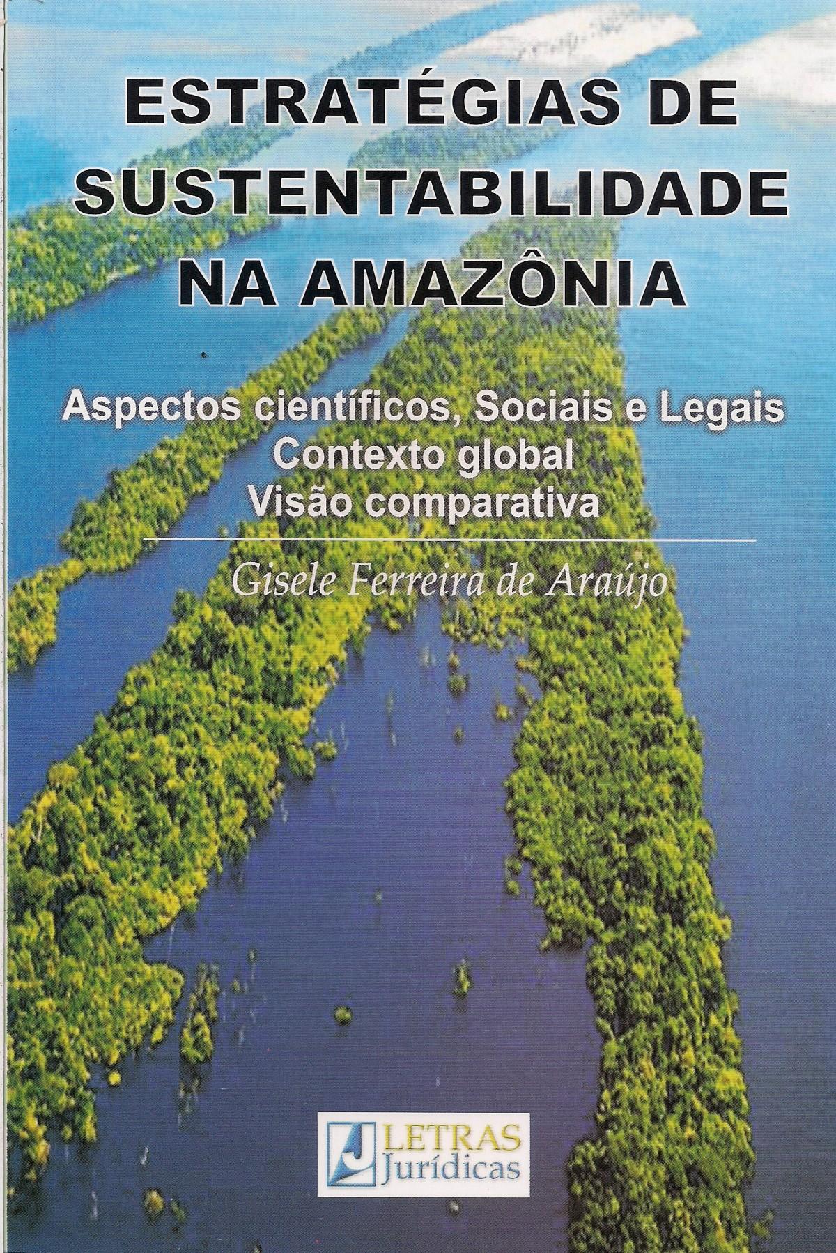 Foto 1 - Estratégias de Sustentabilidade na Amazônia