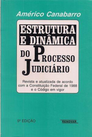 Foto 1 - Estrutura e Dinâmica do Processo Judiciário
