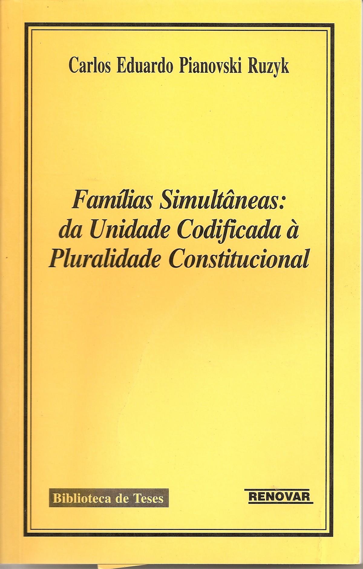 Foto 1 - Famílias Simultâneas - Da Unidade Codificada À Pluralidade Constitucional