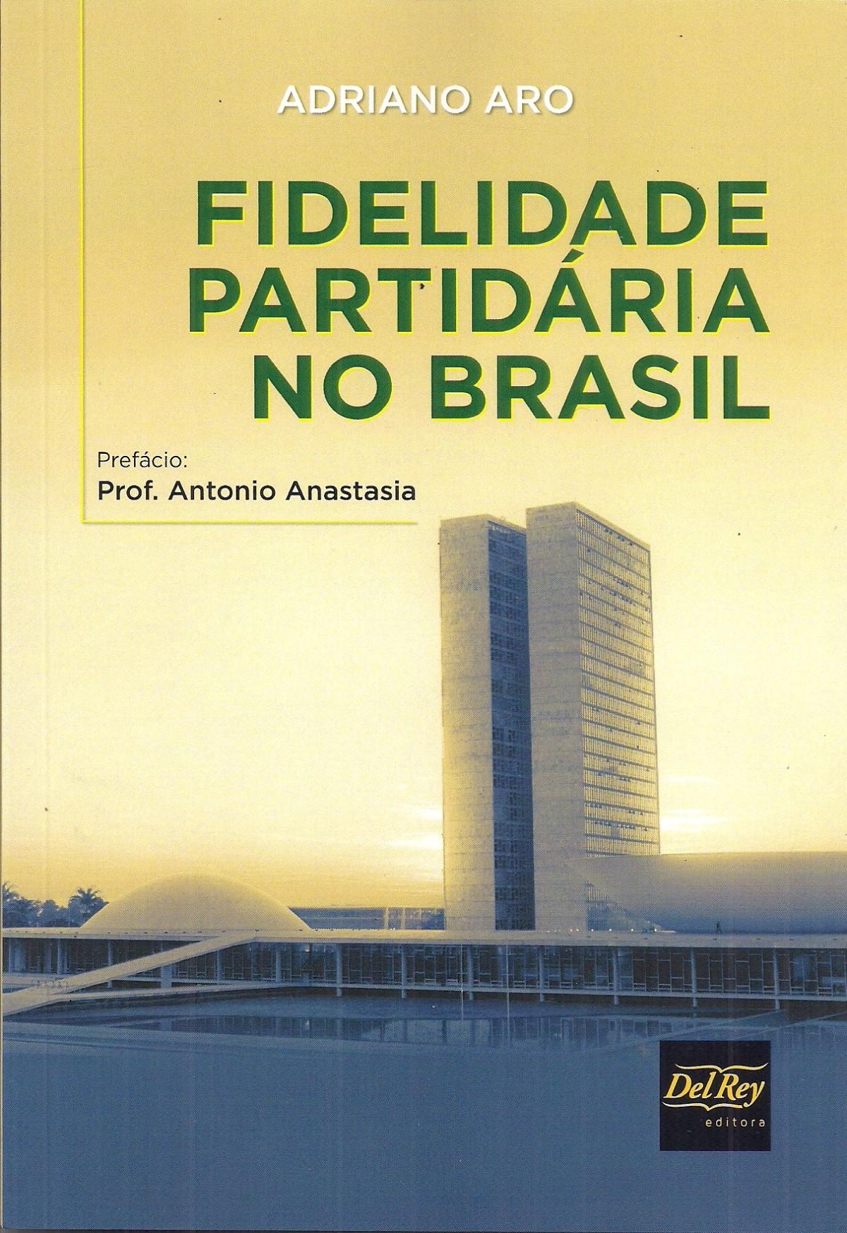 Foto 1 - Fidelidade Partidária no Brasil