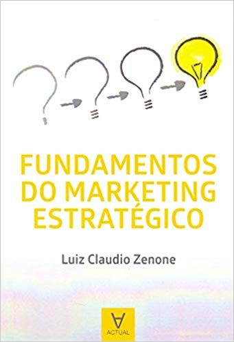 Foto 1 - Fundamentos do Marketing Estratégico