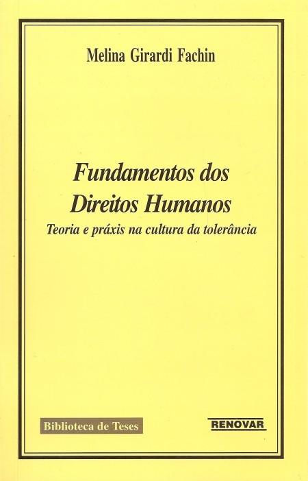 Foto 1 - Fundamentos dos Direitos Humanos - Teoria e Práxis na Cultura da Tolerância