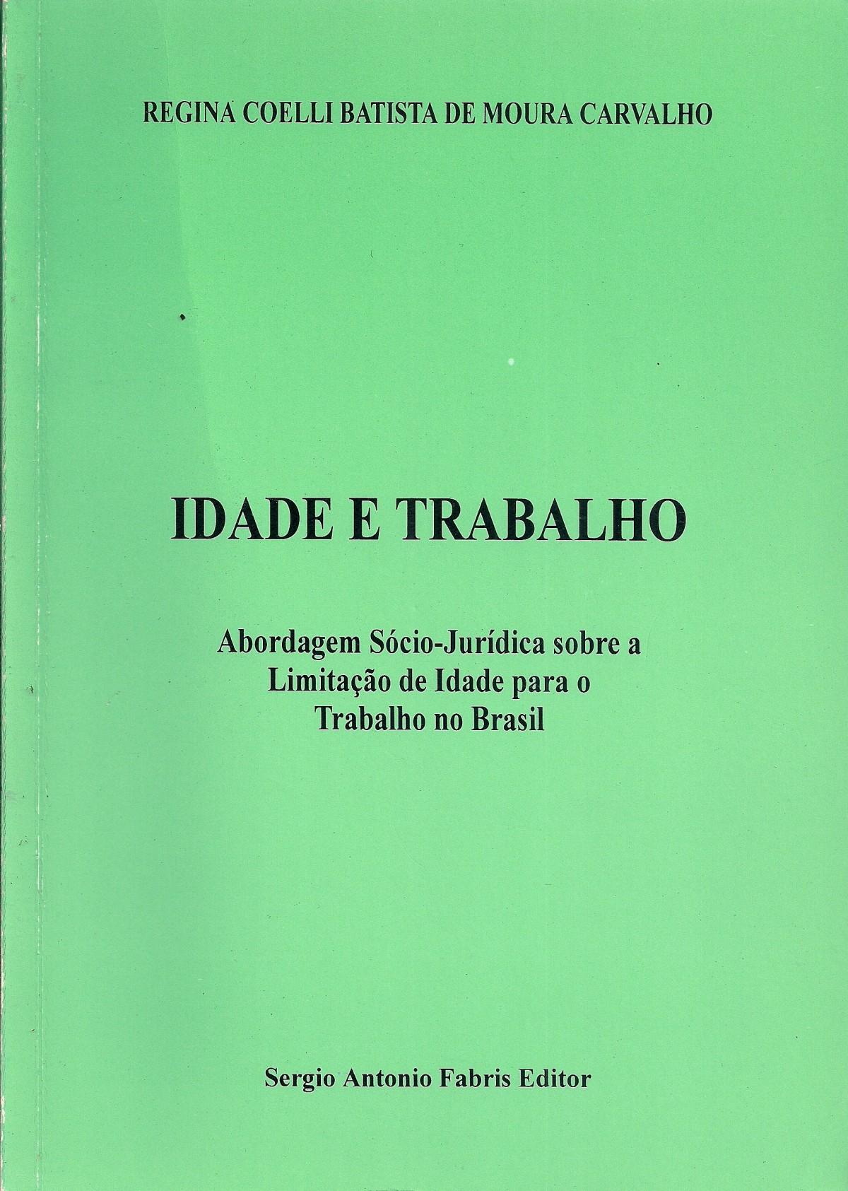 Foto 1 - Idade e Trabalho: Abordagem Sócio-Jurídica sobre a Limitação de Idade para o Trabalho no Brasil