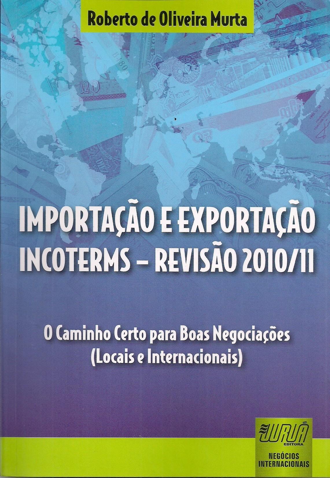 Foto 1 - Importação e Exportação Incoterms - Revisão 2010/11
