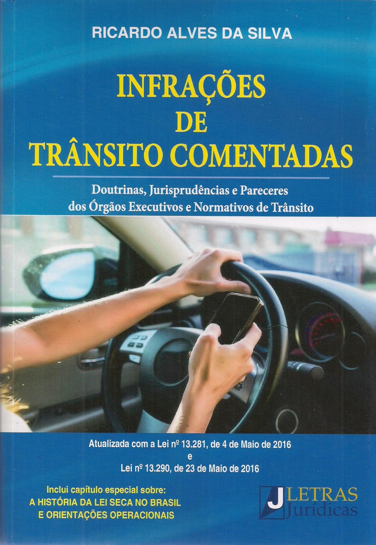 Foto 1 - Infrações de Trânsito Comentadas
