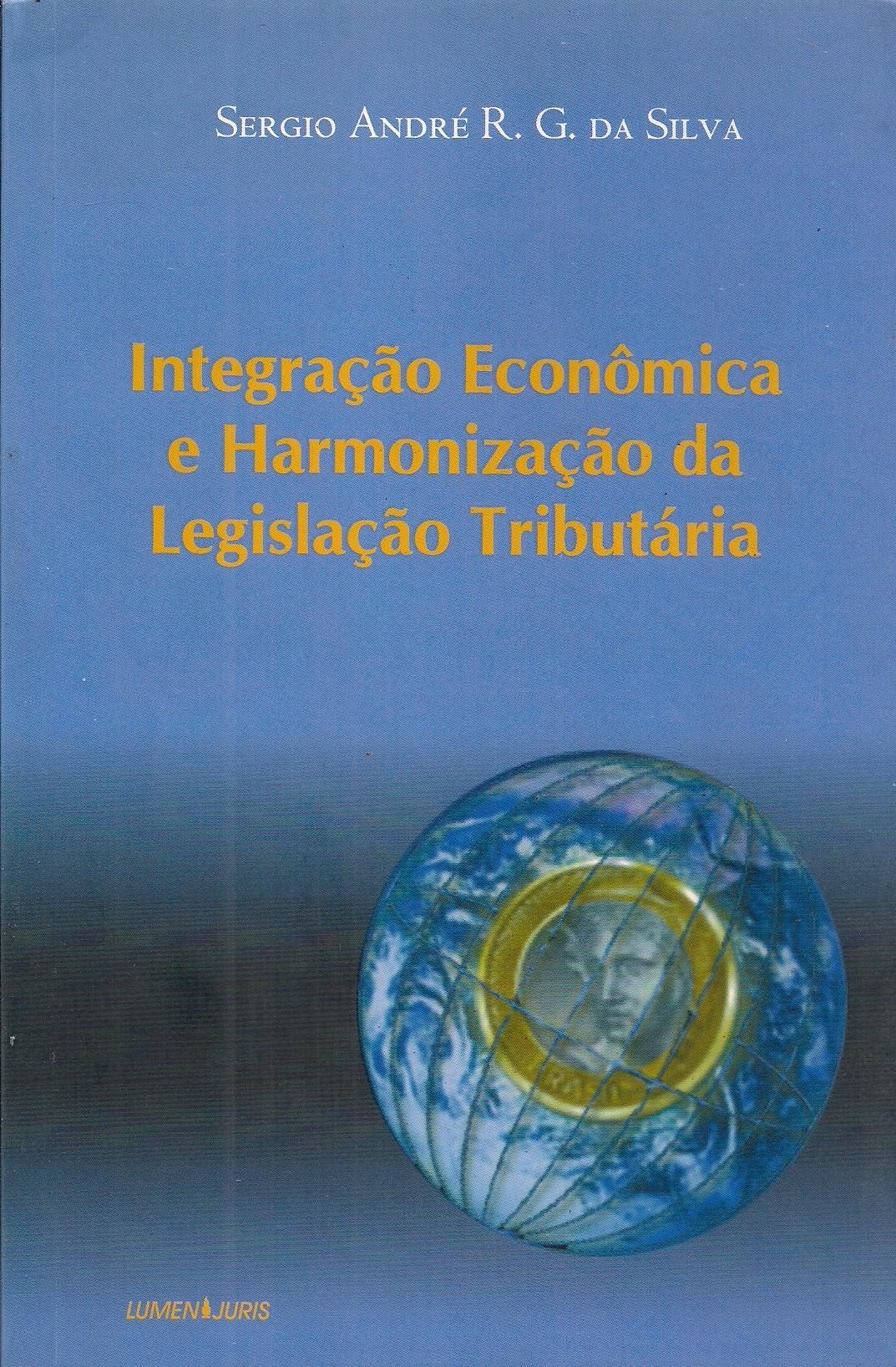 Foto 1 - Integração Econômica e Harmonização da Legislação Tributária