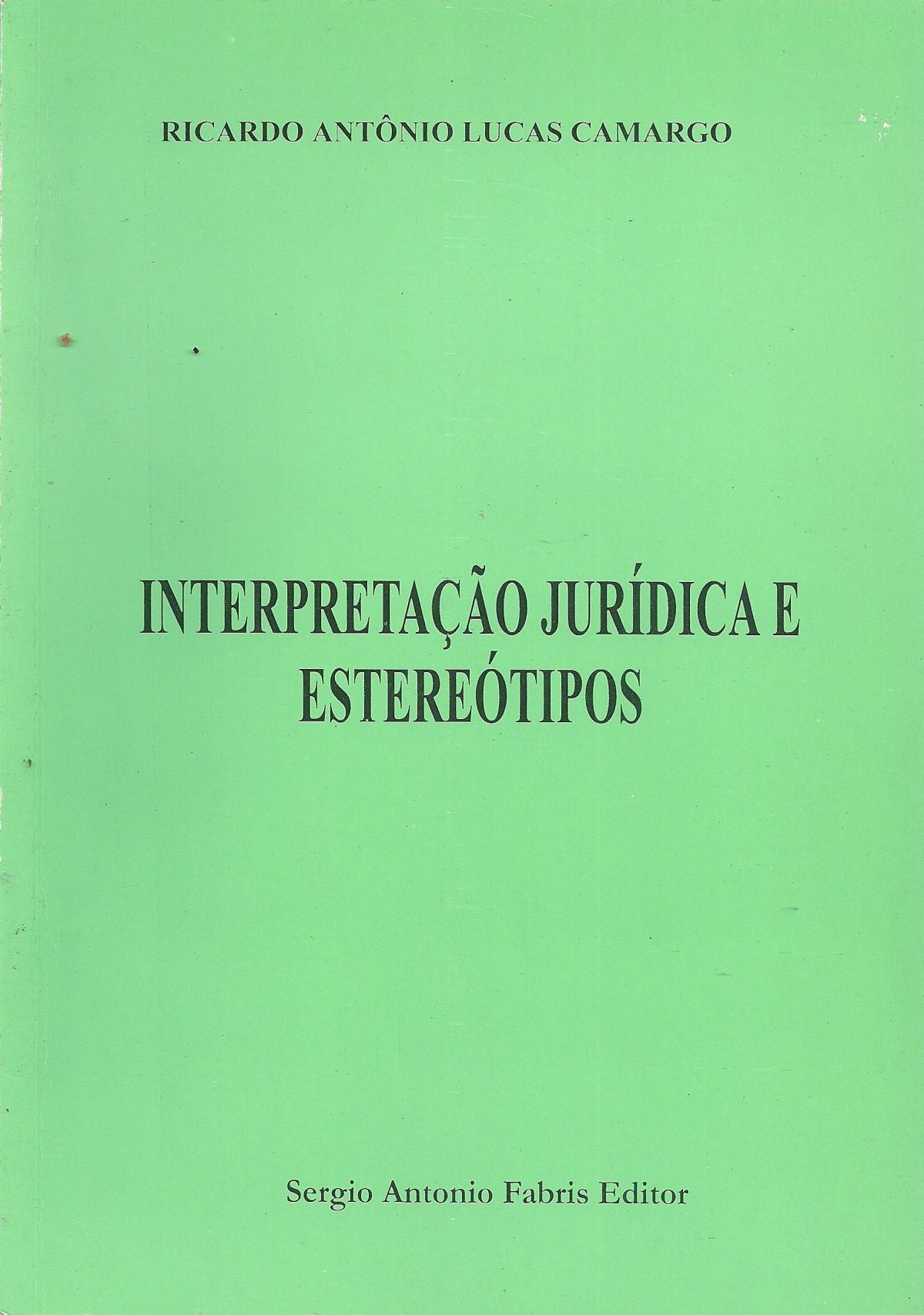 Foto 1 - Interpretação Jurídica e Esteriótipos