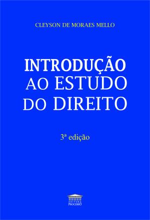 Introdução ao Estudo do Direito - 3ª edição