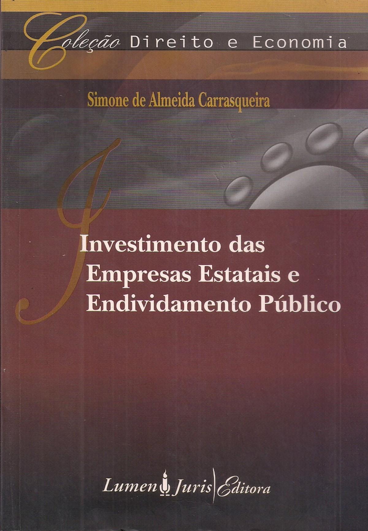 Foto 1 - Investimento Das Empresas Estatais E Endividamento Público