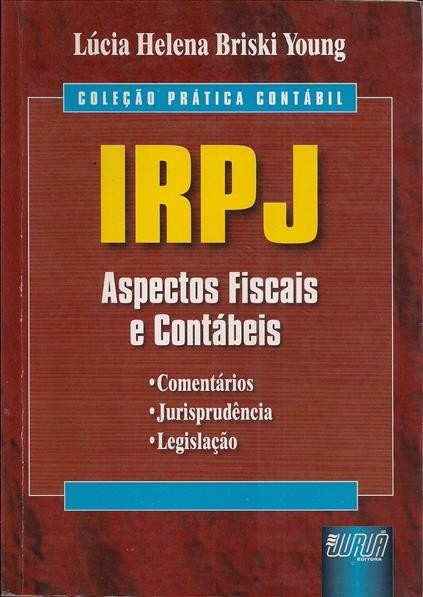 Foto 1 - IRPJ - Aspectos fiscais e contábeis