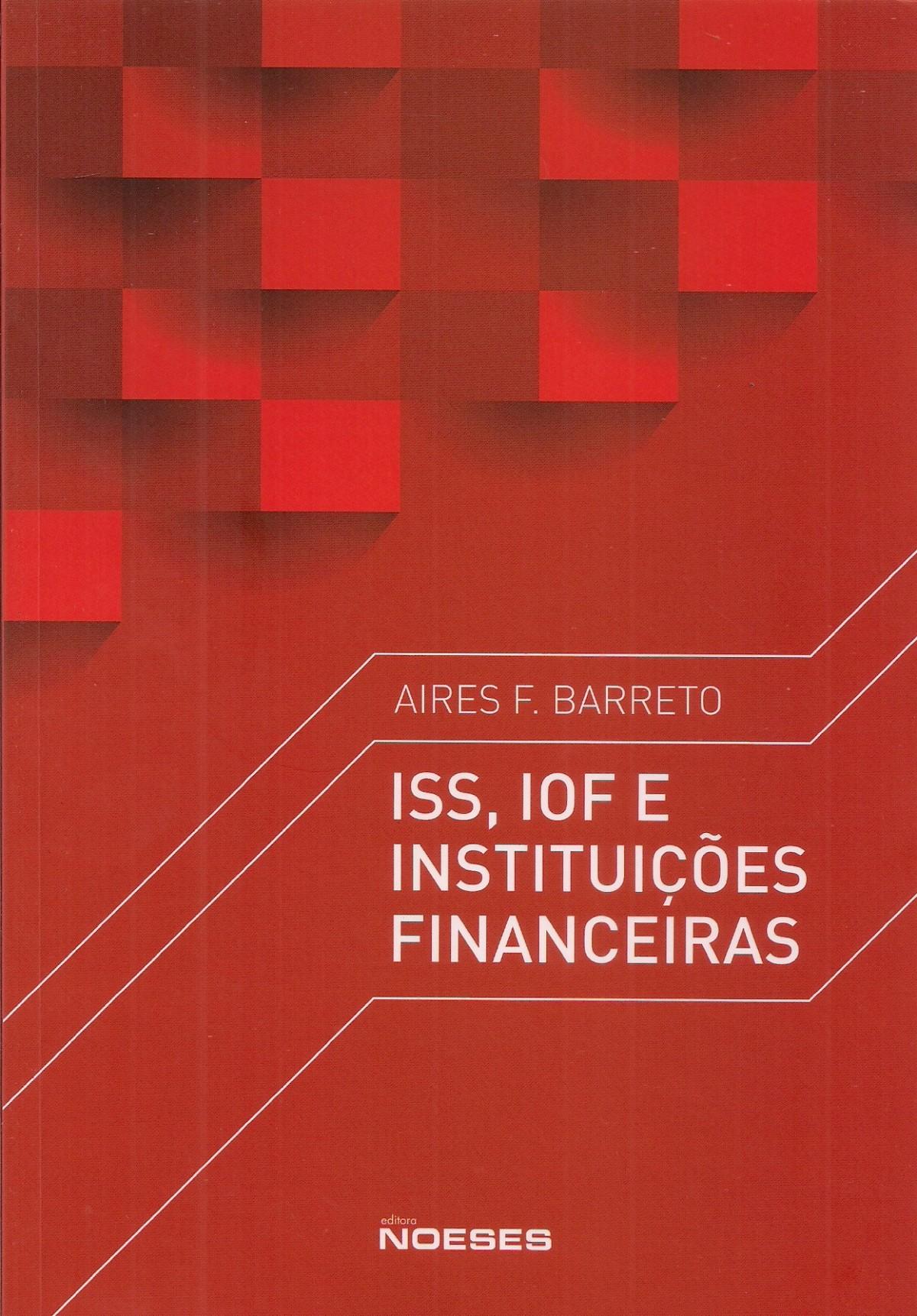 Foto 1 - ISS, IOF e Instituições Financeiras