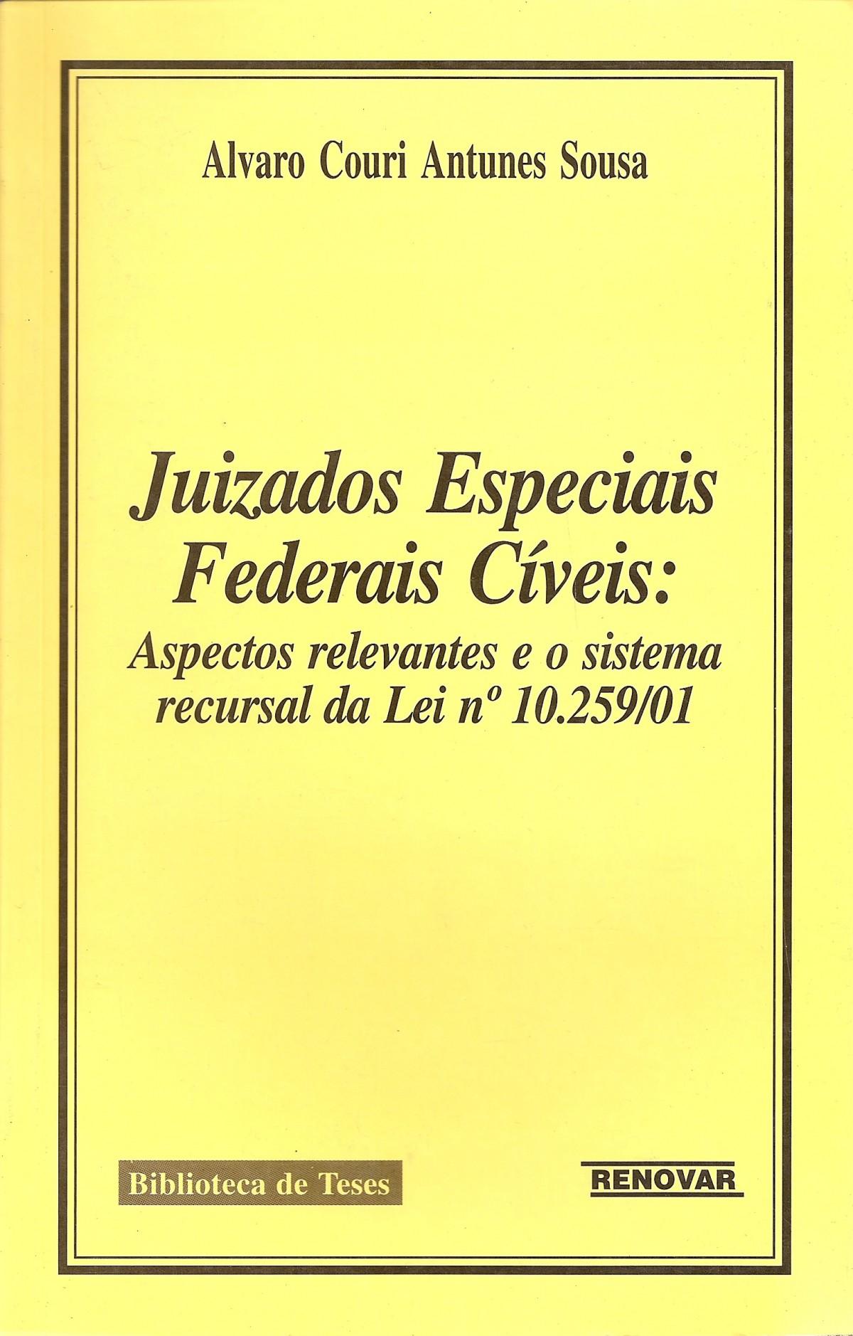 Foto 1 - Juizados Especiais Federais Cíveis: Aspectos Relevantes e o Sistema Recursal da Lei N° 10.259/01