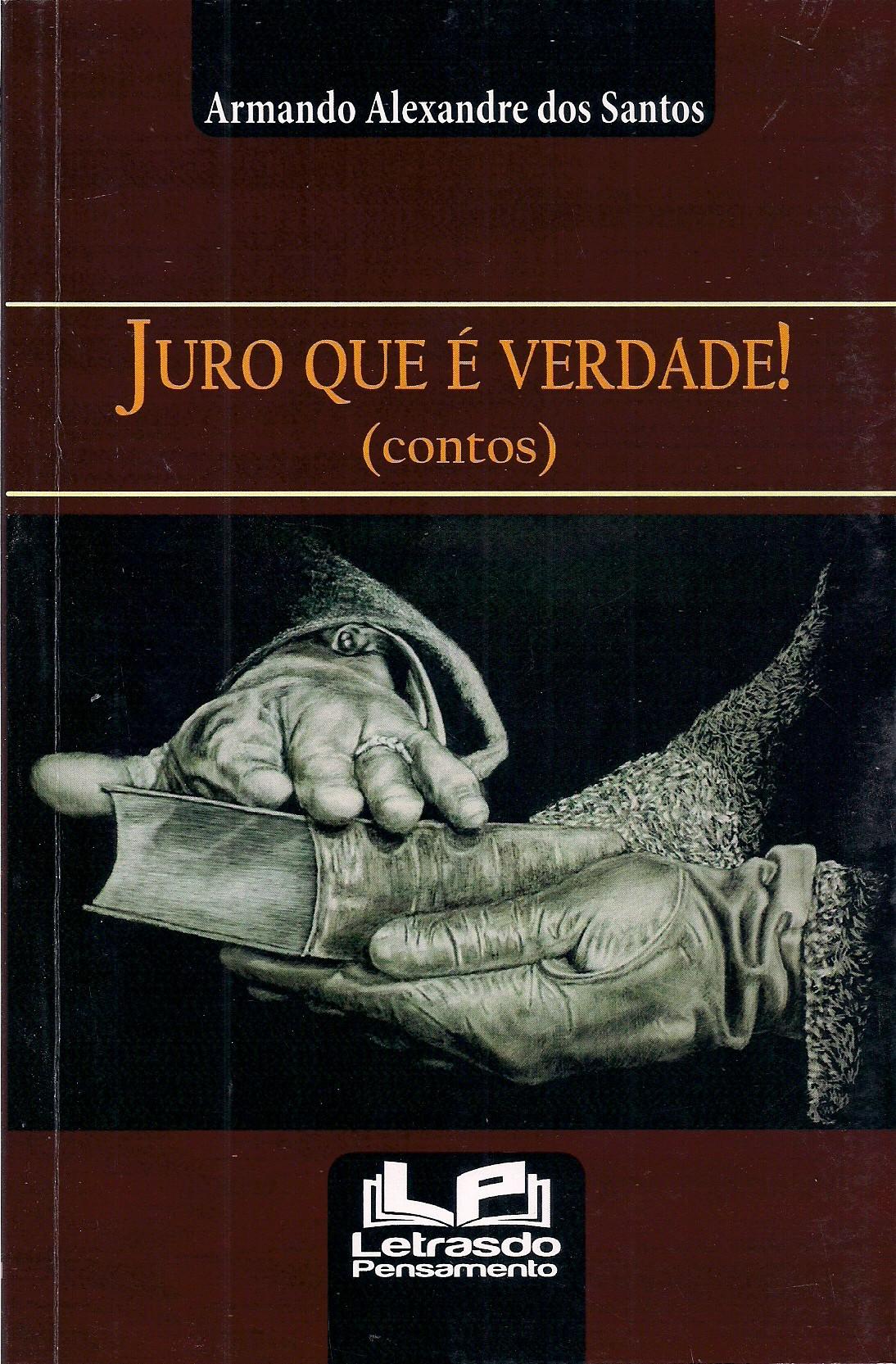 Foto 1 - Juro Que É Verdade!