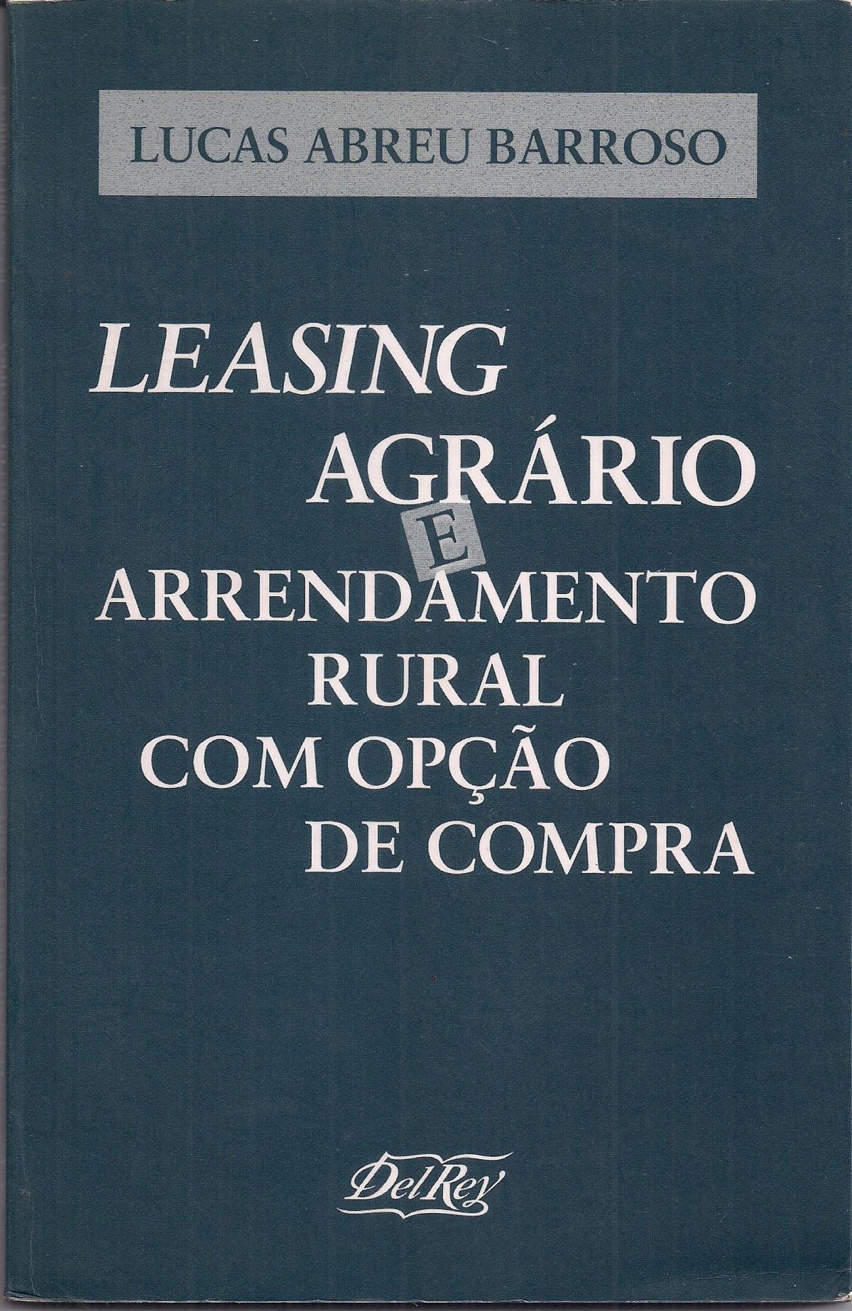 Foto 1 - Leasing Agrário e Arrendamento Rural como Opção de Compra