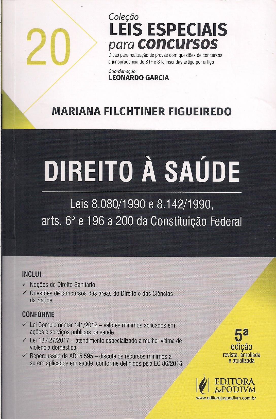 Foto 1 - Leis Especiais para Concursos - Vol. 20 - Direito à Saúde (2018)